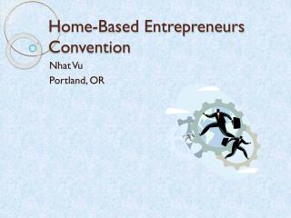 Home -Based Entrepreneurs Convention