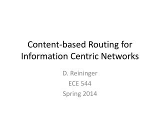 Content-based Routing for Information Centric Networks