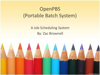 OpenPBS (Portable Batch System)