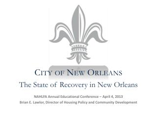 The State of Recovery in New Orleans