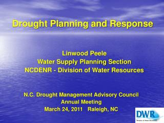 Drought Planning and  Response