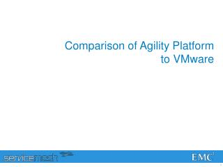 Comparison of Agility Platform  to VMware