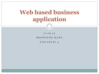 Web based business  application