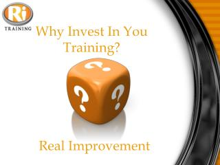 Why Invest In You Training?