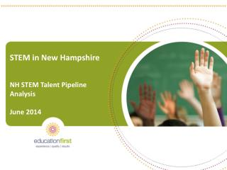 STEM in New Hampshire NH STEM Talent Pipeline Analysis June 2014