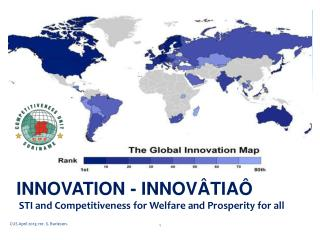 INNOVATION - INNOVÂTIAÔ STI and Competitiveness for Welfare and Prosperity for all