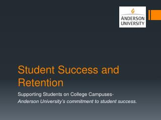 Student Success and Retention
