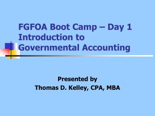 FGFOA Boot Camp – Day 1 Introduction to Governmental Accounting