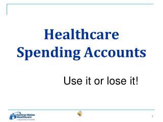 Healthcare Spending Accounts