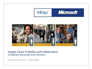 Supply Chain Visibility and Collaboration An Infosys-Microsoft joint initiative