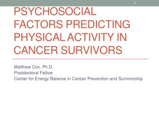 Psychosocial Factors Predicting Physical Activity in Cancer Survivors