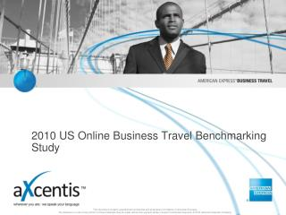 2010 US Online Business Travel Benchmarking Study