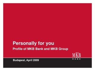 personally for you profile of mkb bank and mkb group