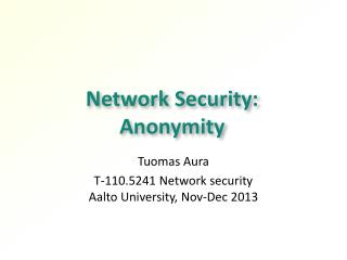 Network Security:  Anonymity
