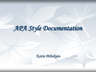 documentation in the style of  the american psychological association  apa
