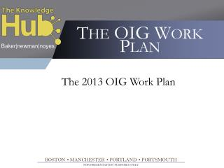 The  OIG  Work  Plan