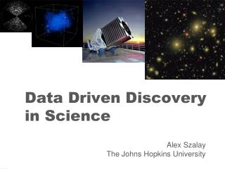Data Driven Discovery in Science