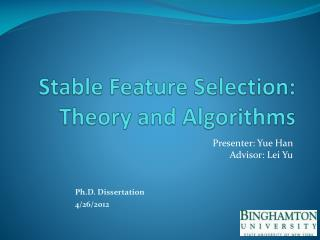Stable Feature Selection: Theory and Algorithms