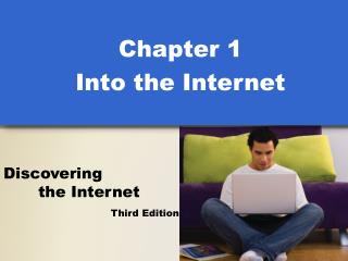 Chapter 1 Into the Internet