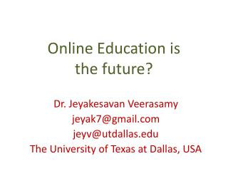 Online Education is  the  future?
