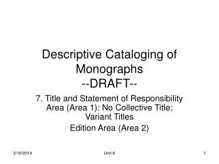 Descriptive Cataloging of Monographs --DRAFT--
