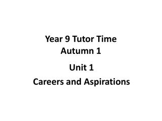 Year 9 Tutor Time Autumn 1