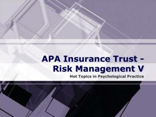 APA Insurance Trust -   Risk Management V