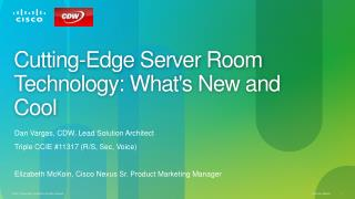 Cutting-Edge Server Room Technology: What's New and  Cool