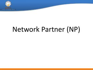 Network Partner (NP)