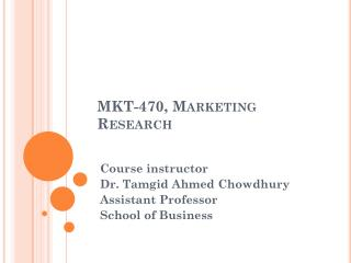 MKT-470, Marketing Research