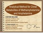 analytical method for chiral metabolites of methamphetamine and amphetamine