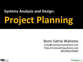 Systems Analysis  and  Design : Project Planning
