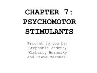 chapter 7: psychomotor stimulants