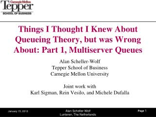 Things I Thought I Knew About Queueing Theory, but was Wrong About: Part 1,  Multiserver  Queues