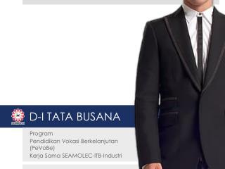 D -I  TATA BUSANA