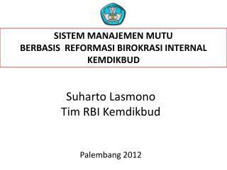 Suharto Lasmono Tim RBI Kemdikbud Palembang 2012