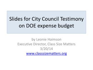 Slides for City Council Testimony on DOE expense budget