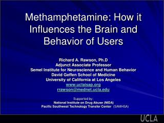Methamphetamine: How it Influences the Brain and Behavior of Users