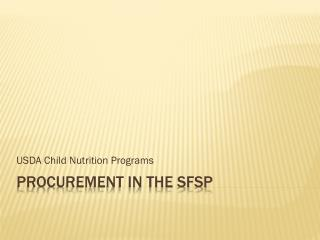Procurement in the SFSP