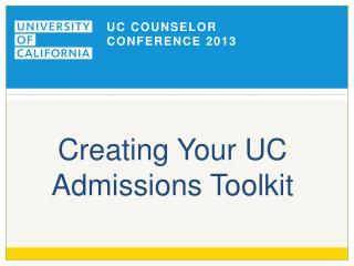 Creating Your UC Admissions Toolkit