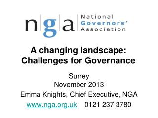 A changing landscape:  Challenges for Governance
