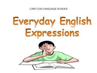 CAPE COD LANGUAGE  SCHOOl