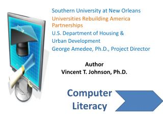 Southern University at New Orleans Universities Rebuilding America Partnerships U.S. Department of Housing & Urban D