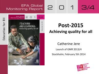 Post-2015  Achieving quality for all