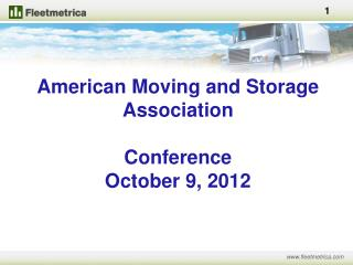 American Moving and Storage Association Conference October 9, 2012