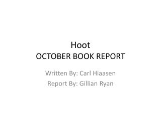 Hoot OCTOBER BOOK REPORT