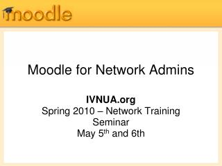 Moodle  for Network  Admins