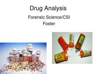 Drug Analysis