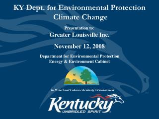 KY Dept. for Environmental Protection  Climate Change
