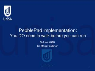 PebblePad implementation:  You DO need to walk before you can run